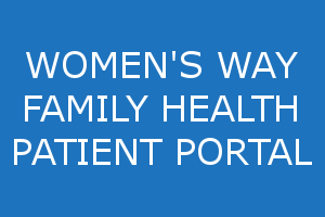 Women's Way Family Health Patient Portal